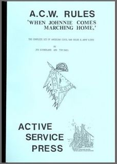 "Active Service Press: ACW Rules ""When Johnnie Comes Marching Home"""